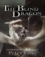 The Blind Dragon: A Tale from the Canon of Tarn - Book Cover