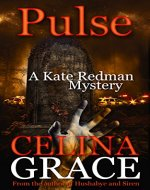Pulse: A Kate Redman Mystery: Book 10 (The Kate Redman Mysteries) - Book Cover