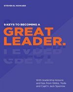 8 Keys To Becoming A Great Leader - Book Cover