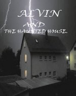 Alvin and the Haunted  House - Book Cover