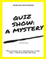 Quiz Show: A Mystery - Book Cover