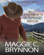 Western Romance: The Cowboy's Surprise Bride: A Contemporary Western Military Romance (Montana's Silent Hero Series Book 1) - Book Cover