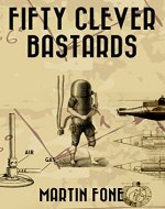 FIFTY CLEVER BASTARDS - Book Cover