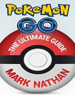Pokemon Go: The Ultimate Guide(Pokemon Go Guide,Tips,Tricks,Secrets and much more) - Book Cover