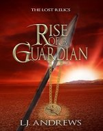 Rise of a Guardian (The Lost Relics Book 1) - Book Cover
