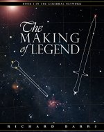 The Making of Legend (Cerebral Network Book 1) - Book Cover