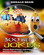 300 Best Jokes: Clean One-Liners and Funny Short Stories Collection - Book Cover