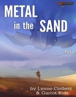 Metal in the Sand: Part 1 - Book Cover