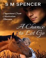 A Chance to Let Go (Copperhead Creek - Australian Romance Book 3) - Book Cover