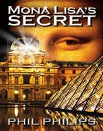 Mona Lisa's Secret: A Historical Fiction Mystery & Suspense Novel - Book Cover