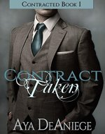 Contract Taken (Contracted Book 1) - Book Cover