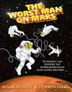 The Worst Man on Mars - Book Cover