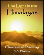 The Light in the Himalayas, Chronicles of Discovery - Book Cover