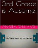 3rd Grade is AUsome! - Book Cover