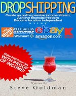 Dropshipping: Six Figure Dropshipping Blueprint: How to Make $1000 per Day Selling on eBay Without Inventory (Step By Step, Dropshipping for Beginners, ... with Amazon, eBay Dropshipping) - Book Cover
