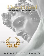 Destined: Lured into the shadow (The Ambrosia Trilogy Book 1) - Book Cover