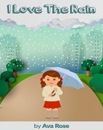I Love The Rain - Kids Picture & Activity Book (Ages 2-4yrs) - Book Cover