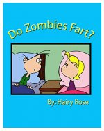 Do Zombies Fart? - Book Cover