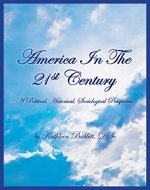 AMERICA IN THE 21st CENTURY: A Political, Historical, Sociological Perspective - Book Cover