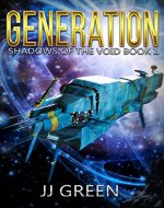 Generation (Shadows of the Void Space Opera Serial Book 1) - Book Cover