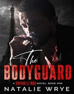 The Bodyguard (The Gafanelli Mob series Book 1) - Book Cover
