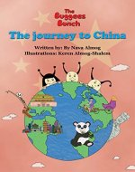 Children's book: The journey to China: Explore the world and meet new friends in an experiential way, beautiful illustrations (The BuggeesBunch Book 2) - Book Cover