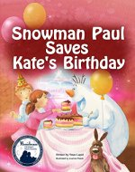 Snowman Paul Save Kate's Birthday - Book Cover