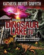 Dinosaur Lake IV: Dinosaur Wars - Book Cover