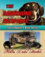 The Dachshund Escapades: Complete 5 Book Series - Book Cover