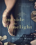 Outside the Limelight (Ballet Theatre Chronicles Book 2) - Book Cover