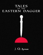 Tales of the Eastern Dagger - Book Cover