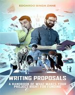Writing Proposals: A Handbook of What Makes your Project Right for Funding - Book Cover