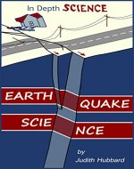 Earthquake Science (In Depth Science Book 4) - Book Cover