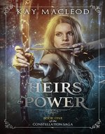 Heirs of Power (The Constellation Saga Book 1) - Book Cover