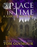 A Place in Time: A Ghost mystery (The Spirit of Peterborough Book 1) - Book Cover