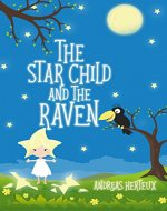 The Star Child and the Raven - Book Cover