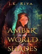 Amber in the World of Shades (Book 1, The World of Shades Series) - Book Cover