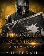 The chronicles of Iscambar: A new land - Book Cover
