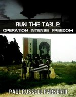 Run The Table:  Operation Intense Freedom (Warden Series Book 3) - Book Cover
