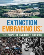 Extinction Embracing Us: The Curse of Unlimited Growth - Book Cover