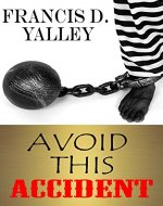 AVOID THIS ACCIDENT - Book Cover