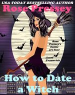 How to Date a Witch (Rylie Cruz Series Book 4) - Book Cover