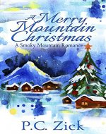 A Merry Mountain Christmas (Smoky Mountain Romance Book 4) - Book Cover