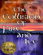 The Collision of Fire and Ice - Book Cover