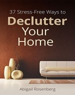 37 Stress-Free Ways to Declutter Your Home - Book Cover