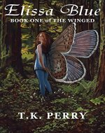 Elissa Blue: Book One of The Winged - Book Cover