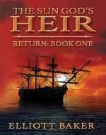 The Sun God's Heir: Return Book One - Book Cover