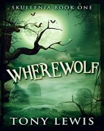 Wherewolf (Skullenia Book 1) - Book Cover