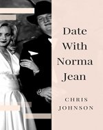 Date With Norma Jean: A Modern Day Psychic Thriller Read - Book Cover