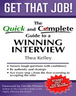 Get That Job!: The Quick and Complete Guide to a Winning Interview - Book Cover
